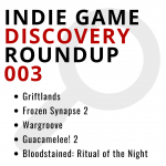 Indie Game Discovery Roundup 003