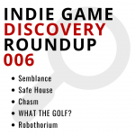Indie Game Discovery Roundup 006