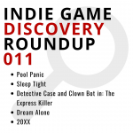 Indie Game Discovery Roundup 011