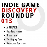 Indie Game Discovery Roundup 013