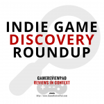 Indie Game Discovery Roundup