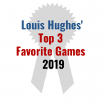 Louis Hughes Top 3 Favorite Games 2019